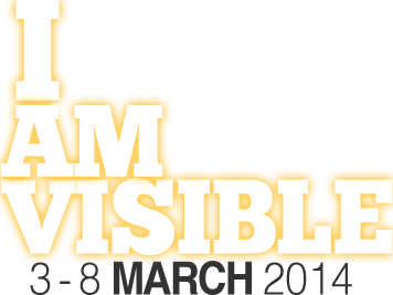 I am Visible Logo - 3-8 March 2014
